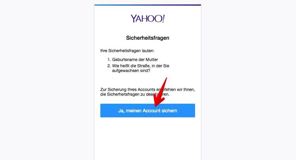 """Ihre bisherigen Sicherheitsfragen werden angezeigt. Klicken Sie auf den blauen Button """"Ja, meinen Account sichern"""". (Quelle: Screenshot)"""
