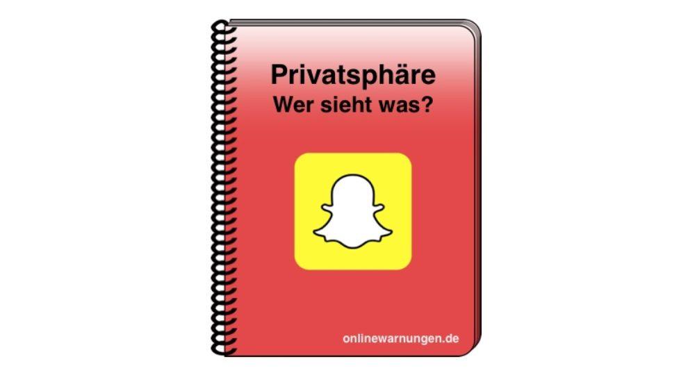 Snapchat Einstellungen: Wer sieht was?