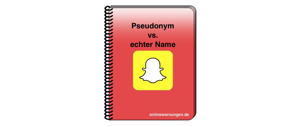 Snapchat Name: Pseudonym oder echten Namen angeben