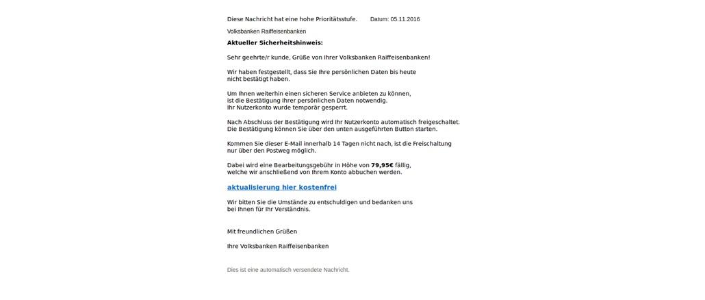 Beispiel für eine gefälschte E-Mail der VR-BankBeispiel für eine gefälschte E-Mail der VR-Bank