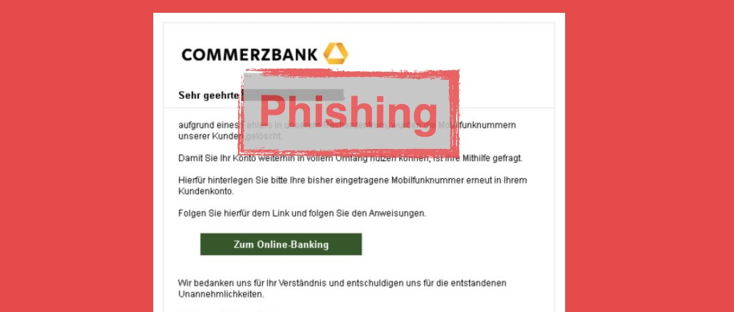 commerzbank phishing nachricht wir ben tigen ihre aktive. Black Bedroom Furniture Sets. Home Design Ideas