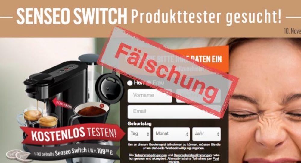 Vorsicht: Senseo Switch Produkttester gesucht ist eine Täuschung