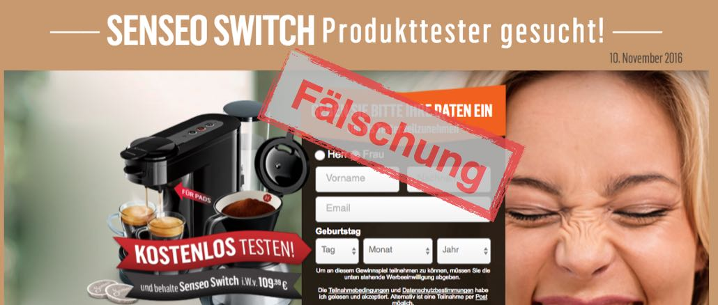 Senseo Switch Produkttester gesucht ist eine Täuschung