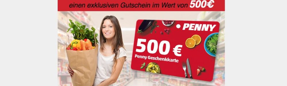 Gewinnspiel Fälschung: E-Mail mit 500 € Penny Geschenkkarte