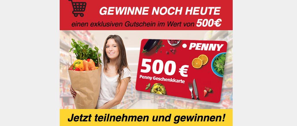 E-Mail mit 500 € Penny Geschenkkarte dient zur Datensammlung
