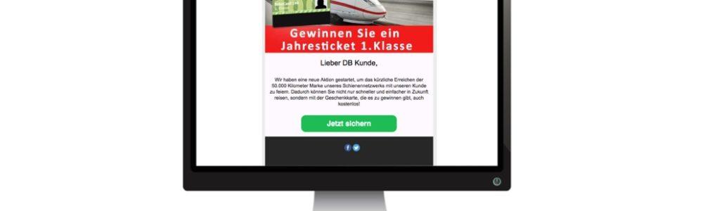 """Täuschung: E-Mail """"Die Deutsche Bahn bezahlt Ihr Ticket"""" stammt nicht von der Deutschen Bahn"""
