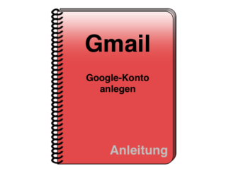 Gmail: Neues Google-Konto anlegen