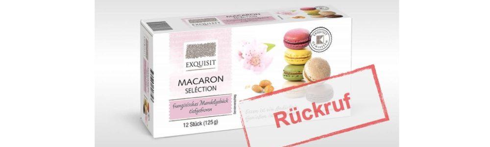 Exquisit Macaron Seléction – Rückruf bei Kaufland