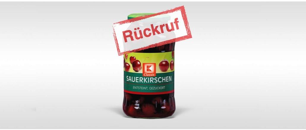 Kaufland Rückruf: K-Classic Sauerkirschen