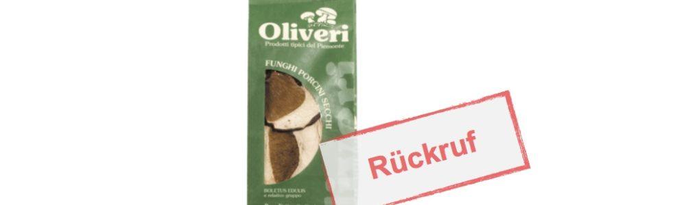 Rückruf von Oliveri Funghi Porcini Secchi (Getrockete Steinpilze)