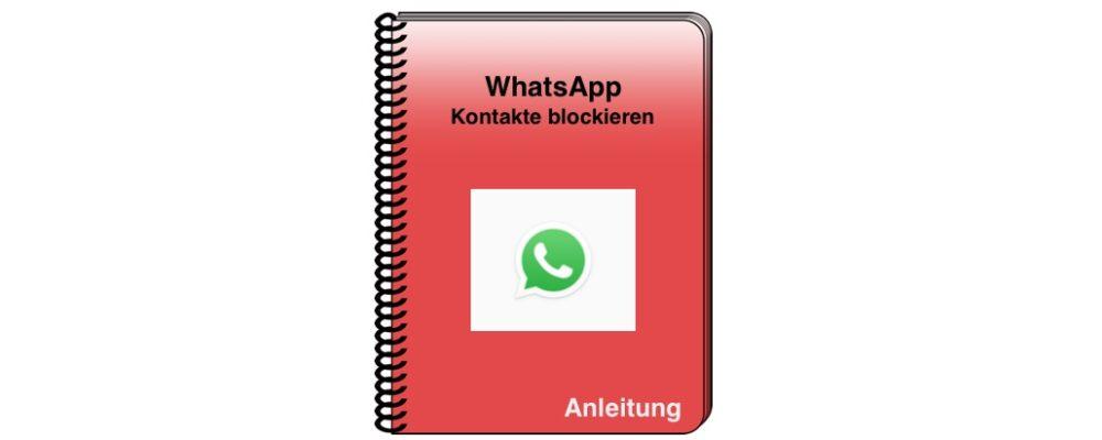 WhatsApp: Kontakte im Messenger blockieren – einfach erklärt