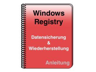 Windows Registrierungsdatenbank Registry Datensicherung