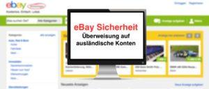 eBay Kleinanzeigen Betrug Überweisung auf Konto im Ausland