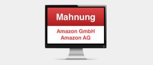 Mahnung Rechnung Amazon AG GmbH Warnng
