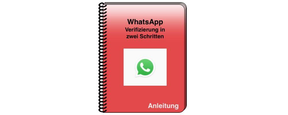WhatsApp: Account sichern mit der Verifizierung in zwei Schritten