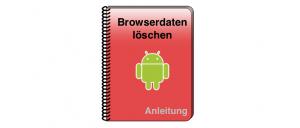 Android Browserdaten löschen