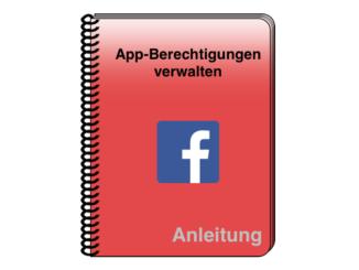 Anleitung Facebook Berechtigungen verwalten