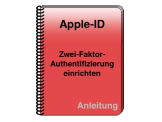 Apple-ID Zwei-Faktor-Authentifizierung einrichten Anleitung