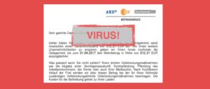 E-Mail Beitragsservice Zahlungsaufforderung Viruswarnung