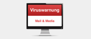 Warnung Mail & Media GmbH AG Virus Spam