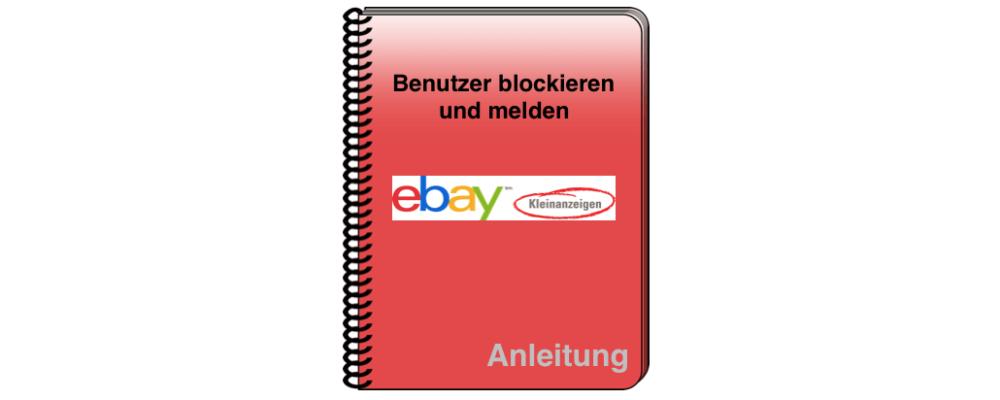 eBay Kleinanzeigen: Nutzer und Spam-Nachrichten blockieren