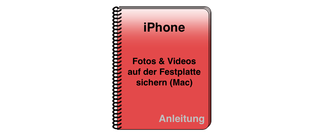 iPhone Fotos Videos OS X Festplatte sichern