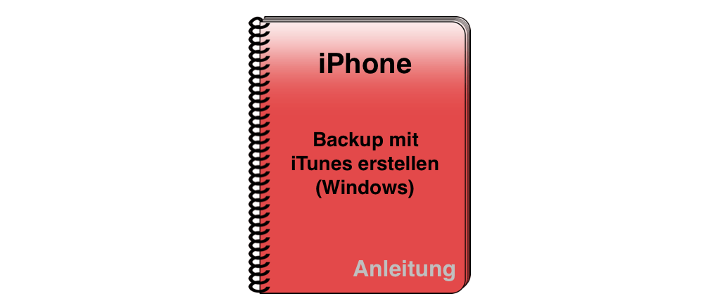 iPhone iPad Backup iTunes Windows