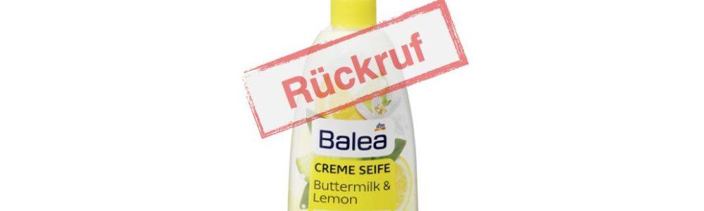 Drogeriemarkt dm ruft Balea Cremeseife Buttermilk & Lemon zurück