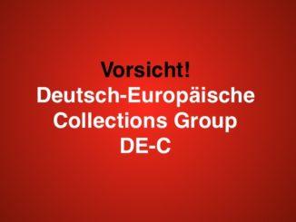 Mahnung Deutsch-Europäische Collections Group DE-C