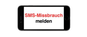 SMS Missbrauch melden