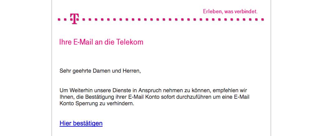 Telekom Spam Mail Ihre E-Mail Bestätigung an die Telekom