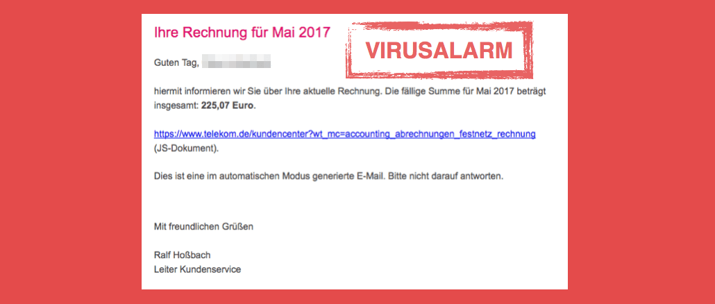 viruswarnung e mail ihre telekom festnetz rechnung mai 2017 ist spam alle fakten. Black Bedroom Furniture Sets. Home Design Ideas