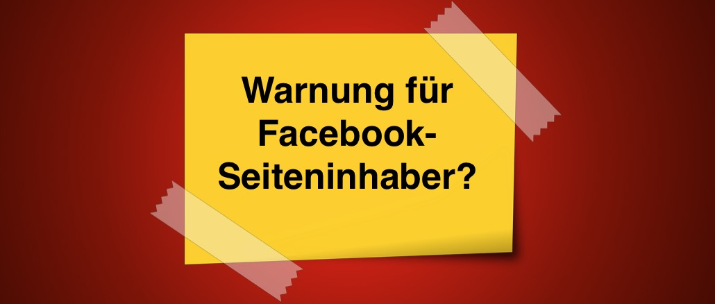 Facebook Warnung für Fanpage-inhaber