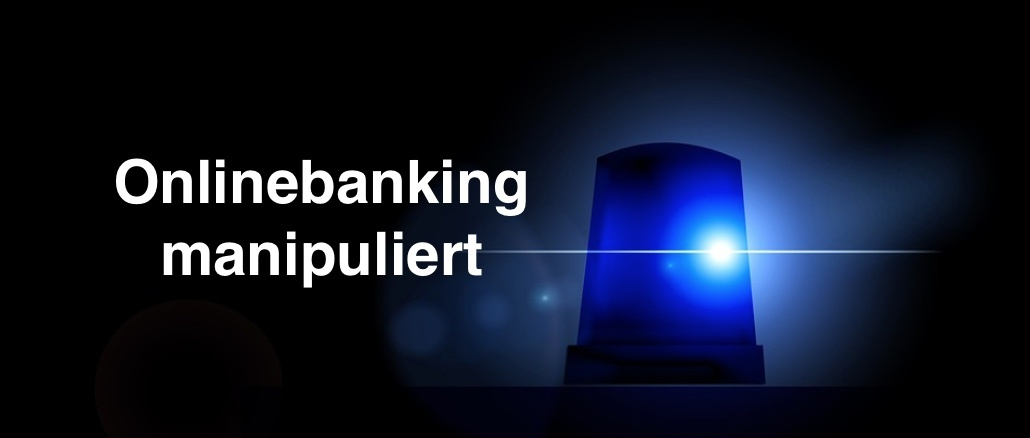 Onlinebanking manipuliert Geld abgebucht
