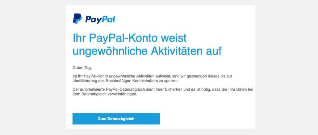 PayPal Spam Ihr PayPal-Konto weist ungewöhnliche Aktivitäten auf