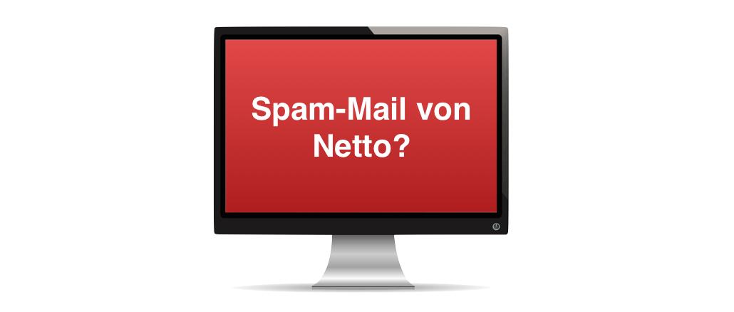 Spam Mail Netto Geschenk Gewinn