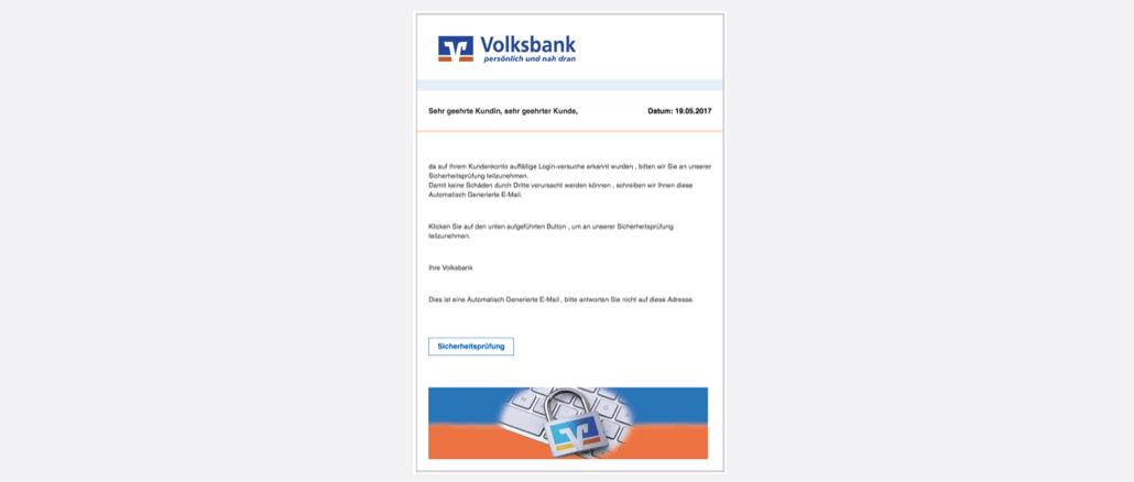 Volksbank Spam Kundencenter Onlinebanking gefaehrdet