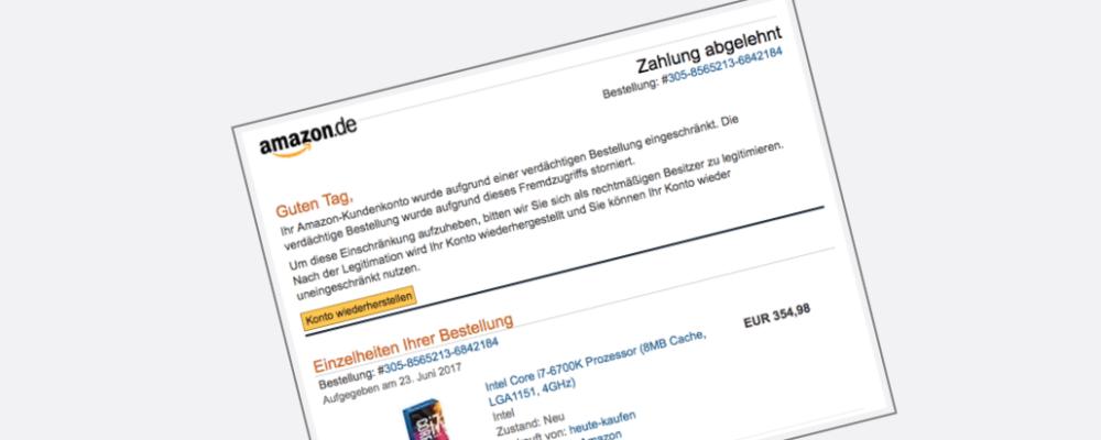 Amazon Phishing Mail: Ihre Amazon.de Bestellung wurde storniert!