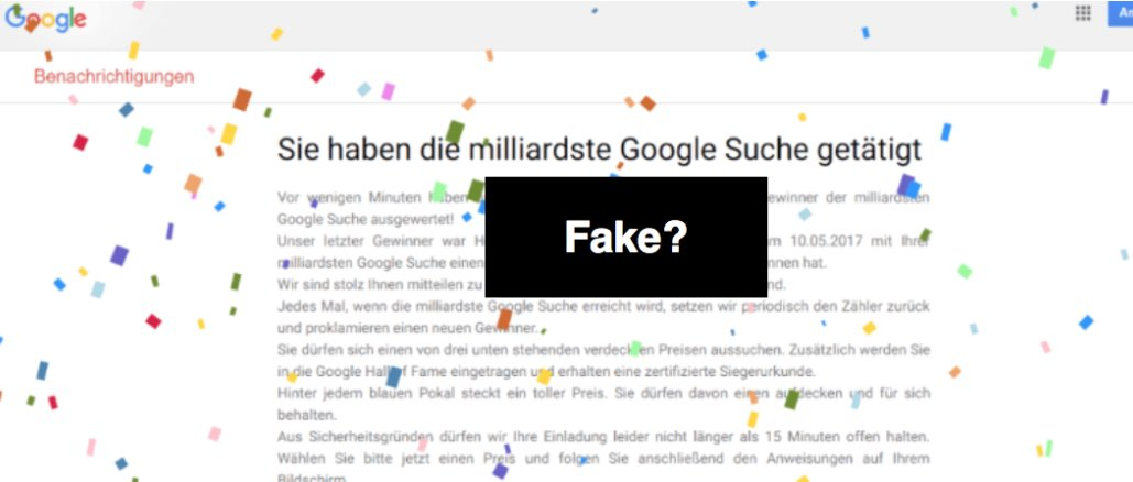 Betrug Fake Milliardste Suchanfrage Google
