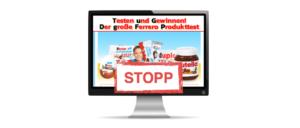 Ferrero Produkttest ist Datensammler Gewinnspiel