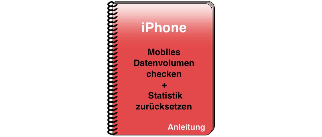 Mobile Datennutzung im Blick- Anleitung für das iPhone