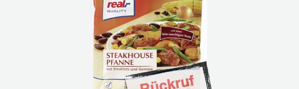 real,- Quality Steakhousepfanne wird zurückgerufen – Verletzungsgefahr