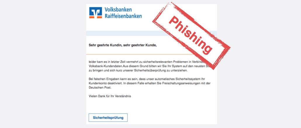 2017-07-28 Volksbank Spam Phishing Sicherheitsabteilung Prüfung notwendig