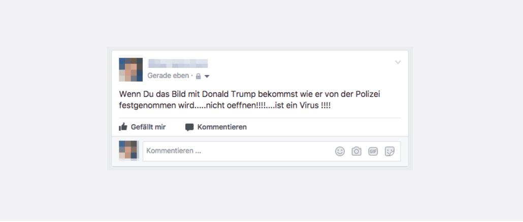 Facebook Kettenbrief Festnahme Donald Trump Foto Virus
