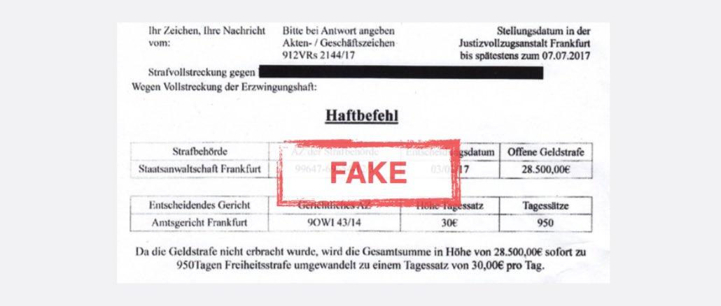Achtung Betrug Haftbefehl Von Der Staatsanwaltschaft Frankfurt