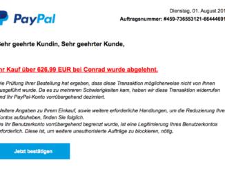 2017-08-01 PayPal Spam Phishing Ihr Kauf bei Conrad.de wurde abgelehnt - Mithilfe erforderlich