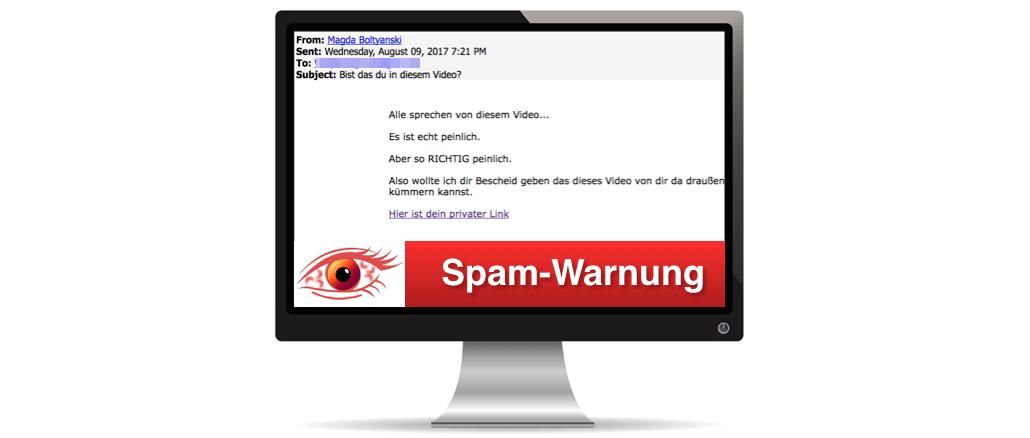 2017-08-10 Spam Warnung Bist du das in diesem Video