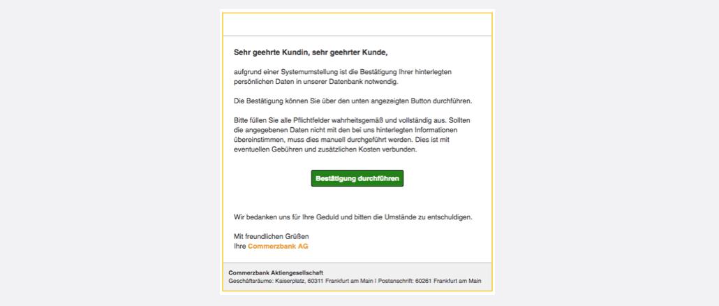 2017-08-30 Commerzbank Spam Kontoüberprüfung - Bitte bestätigen Sie Ihre Daten