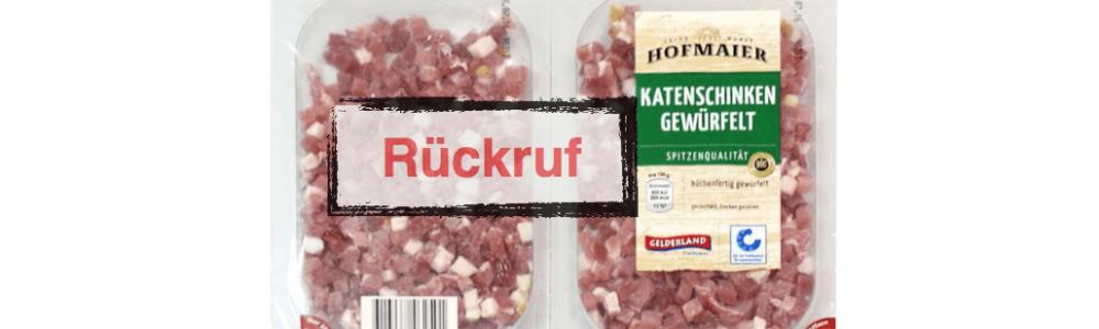 Netto Rückruf: Katenschinken gewürfelt der Marke Gelderland Hofmaier