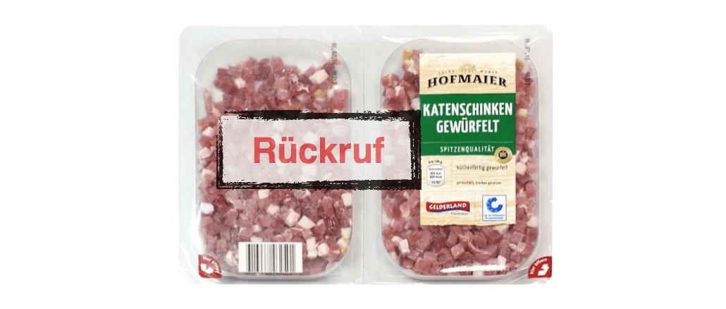 Netto Rückruf Katenschinken Gelderland Hofmaier